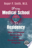 From Medical School to Residency