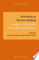 Federalism As Decision Making
