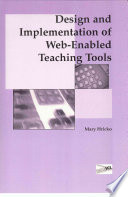 Design And Implementation Of Web Enabled Teaching Tools