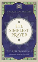 The Simplest Prayer : of where to turn in times of trouble....