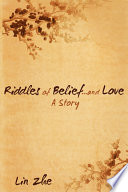 Riddles of Belief...and Love: A Story