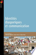 Identit  s diasporiques et communication