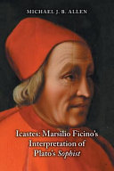 Icastes: Marsilio Ficino's Interpretation of Plato's Sophist