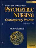 Study Guide to Accompany Psychiatric Nursing