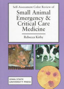 Self-Assessment Color Review of Small Animal Emergency and Critical Care Medicine