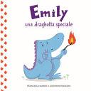 Emily : una draghetta speciale