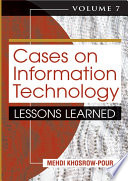 Cases on Information Technology: Lessons Learned, Volume 7