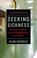 Seeking Sickness : you're at risk for cancer, heart disease, or...