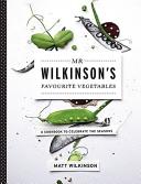 Mr Wilkinson s Favourite Vegetables  Paperback