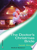 The Doctor's Christmas Bride : girl's wish—a daddy for christmas. she is...