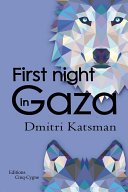 First night in Gaza