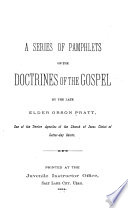 A Series of Pamphlets on the Doctrines of the Gospel