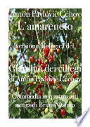 L'amareneto/Il giardino dei ciliegi