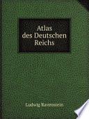 Atlas des Deutschen Reichs