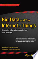 Big Data And The Internet Of Things : the internet of things, provides guidance in...