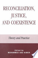 Reconciliation  Justice  and Coexistence