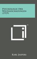 Psychologie Der Weltanschauungen 1919