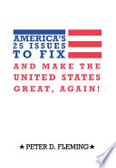 America s 25 Issues to Fix and Make the United States Great  Again