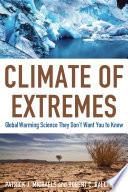 Ebook Climate of Extremes Epub Patrick J. Michaels,Robert C. Balling Jr. Apps Read Mobile