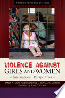 Violence Against Girls and Women  International Perspectives  2 volumes