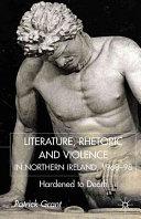Rhetoric and Violence in Northern Ireland  1968 98