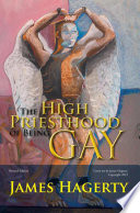 The High Priesthood of Being Gay