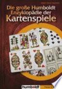 Die gro  e Humboldt Enzyklop  die der Kartenspiele