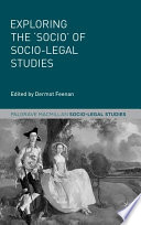Exploring the  Socio  of Socio Legal Studies