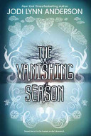 The Vanishing Season : the vanishing season, at once haunting and lovely,...