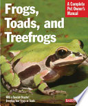 Frogs  Toads  and Treefrogs