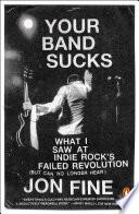 Your Band Sucks Book PDF