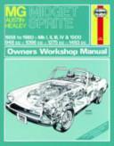 MG Midget and Austin Healey Sprite Owner s Workshop Manual