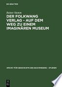Der Folkwang Verlag - Auf dem Weg zu einem imaginären Museum