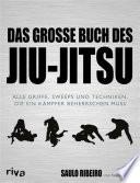 Das gro  e Buch des Jiu Jitsu