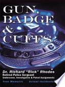 Gun  Badge   Cuffs