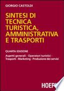 Sintesi di tecnica turistica  amministrativa e trasporti