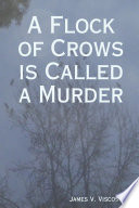 A Flock of Crows Is Called a Murder
