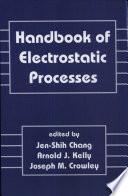 Handbook of Electrostatic Processes