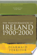 The Transformation Of Ireland 1900 2000