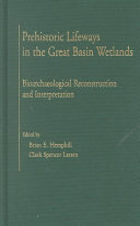 Prehistoric Lifeways in the Great Basin Wetlands