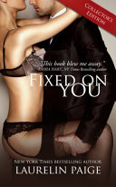 Fixed on You  Collector s Edition