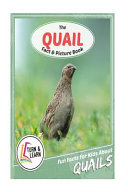 The Quail Fact and Picture Book