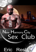 New Harmony City Sex Club   Sci fi Erotic Sex Story