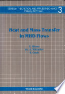 Heat and Mass Transfer in MHD Flows