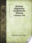 Berliner allgemeine musikalische Zeitung