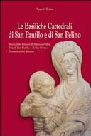 Le basiliche cattedrali di San Panfilo e di San Pelino  Storia della diocesi di Sulmona Valva  Vita di San Panfilo e di San Pelino  Cronotassi dei vescovi