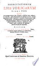 Exercitationum rhetoricarum libri octo      editore Daniele Stephani
