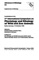 Contributions to the 2nd International Symposium on Physiology and Ethology of Wild and Zoo Animals