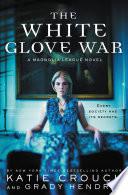 The White Glove War Book PDF