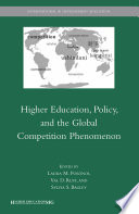 Higher Education  Policy  and the Global Competition Phenomenon